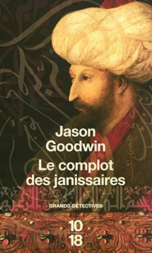 9782264046444: Le complot des janissaires : L'eunuque Hachim mène l'enquête