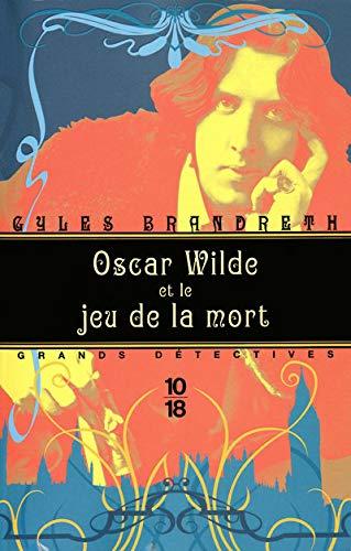 9782264046505: Oscar Wilde et le jeu de la mort