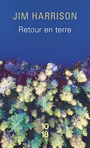 Retour en terre (2264046635) by Jim Harrison