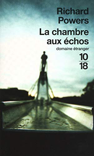 La chambre aux échos (9782264047489) by Richard Powers