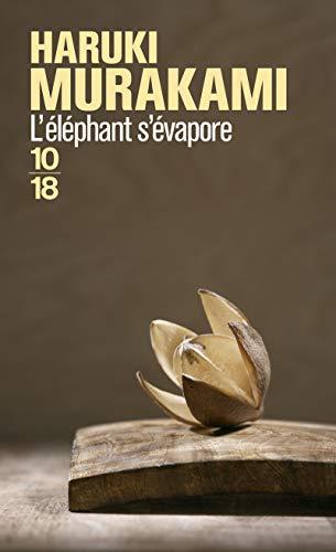 L'éléphant s'évapore: Murakami, Haruki