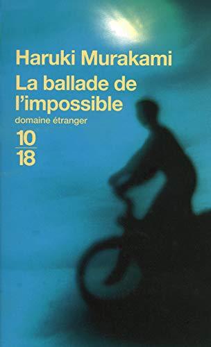 Ballade de L Impossible (Littérature étrangère) (French: Murakami, Haruki