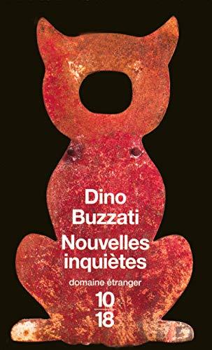 Nouvelles inquiètes (9782264047939) by Delphine Gachet Dino Buzzati