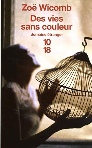 9782264048257: Des vies sans couleur (French Edition)