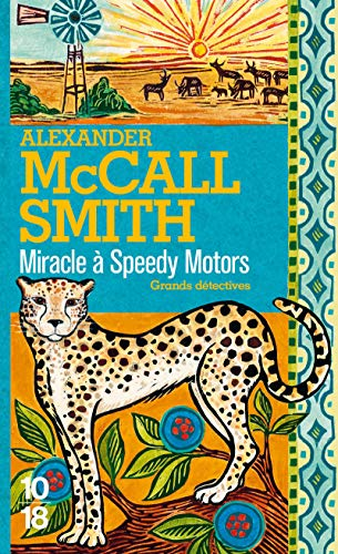 Miracle Ã: Speedy Motors (9782264048363) by Alexander McCall Smith