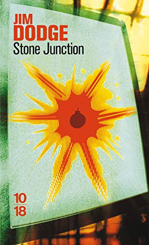 9782264048417: Stone junction (French Edition)