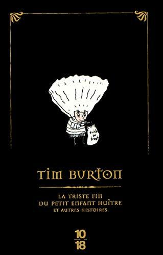 9782264048738: La triste fin du petit enfant huître et autres histoires (Edition Spéciale)
