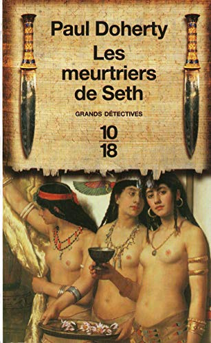 Les meutriers de Seth (French Edition) (9782264048974) by Paul C. Doherty, Regina Langer