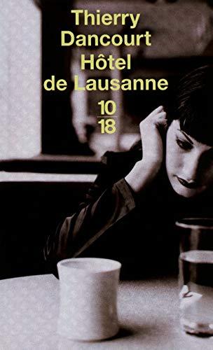 9782264049834: hôtel de Lausanne