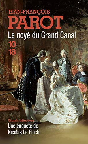 9782264050809: Le Noye Du Grand Canal (French Edition) (English and French Edition)