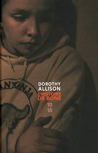 L'histoire de Bone-Edition spéciale 2009 (Littérature étrangère) (French Edition) (9782264050878) by Allison, Dorothy