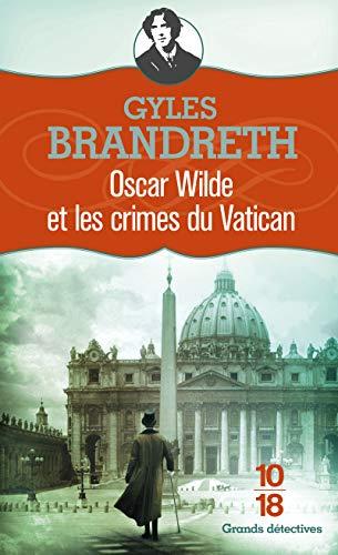 9782264051257: Oscar wilde et les crimes du Vatican (French Edition)