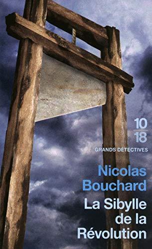 La sibylle de la révolution: Nicolas Bouchard