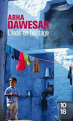L'Inde en héritage: Dawesar, Abha