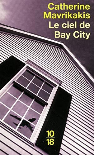 9782264052100: Le ciel de Bay City (French Edition)
