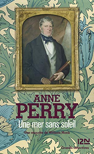 Une Mer Sans Soleil (9782264054012) by Anne Perry