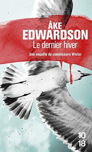 Le dernier hiver: Edwardson, Ake