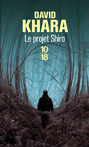 9782264054654: Le projet Shiro (French Edition)