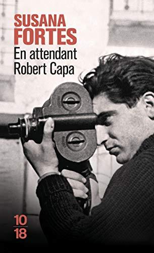 9782264055293: En attendant Robert Capa (10/18)
