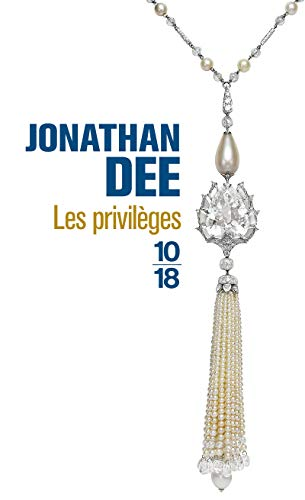 Les privilèges (French Edition) (2264055715) by PEELLAERT Élisabeth DEE Jonathan