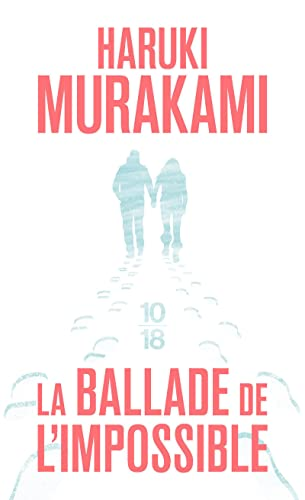 9782264056009: La ballade de l'impossible (10/18)