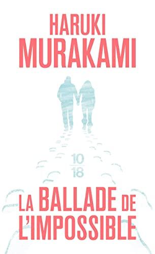 9782264056009: la ballade de l'impossible (French Edition)