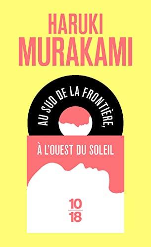 Au sud de la frontière, à l'ouest: Haruki Murakami
