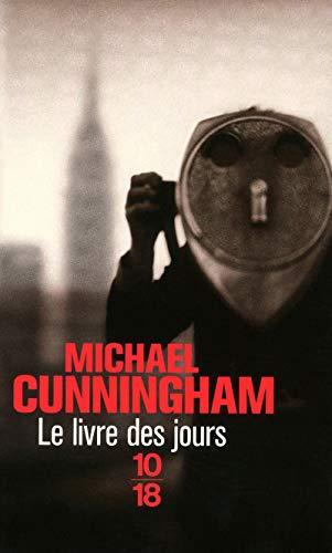 Le livre des jours (10/18): Cunningham, Michael