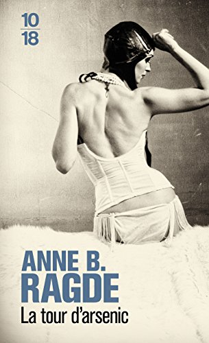 La tour d'arsenic RAGDE, Anne B. and