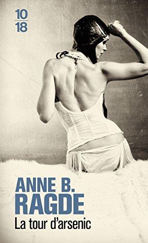 La tour d'arsenic (French Edition): Anne B.Ragde