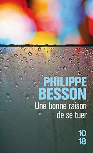9782264059109: Une bonne raison de se tuer (French Edition)