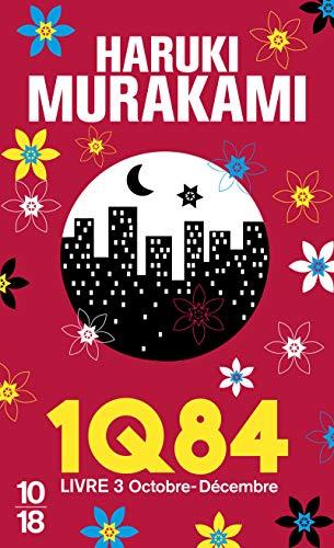 1Q84, Livre 3 (French Edition): Haruki Murakami