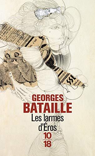 Les larmes d'Eros BATAILLE, Georges
