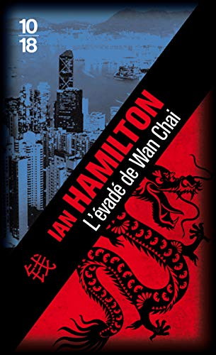 L' évadé de Wan Chai (2264060239) by Ian HAMILTON