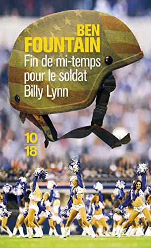 9782264062093: Fin de mi-temps pour le soldat Billy Lynn