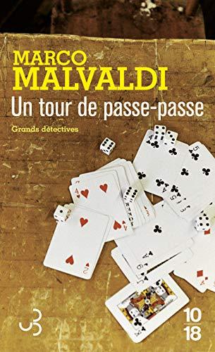 Un tour de passe-passe: Malvaldi, Marco