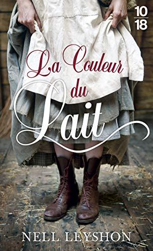9782264064530: La couleur du lait (10/18)