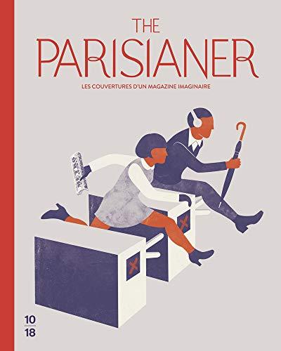 9782264065117: The Parisianer - Les couvertures d'un magazine imginaire (French Edition)