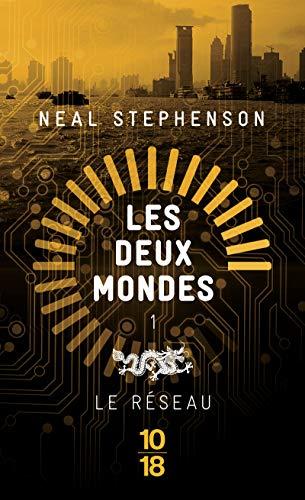 9782264068231: Les Deux Mondes : Le réseau