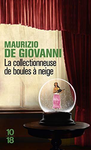 La collectionneuse de boules à neige: De Giovanni, Maurizio