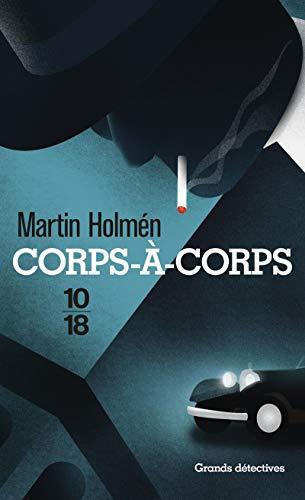 Corps à corps [Mass Market Paperback] [Mar: Martin HOLMEN