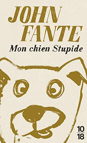 9782264072023: Mon chien stupide - édition collector