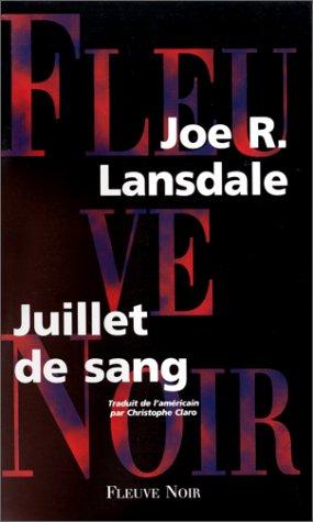 Juillet de sang: Lansdale Joe-R