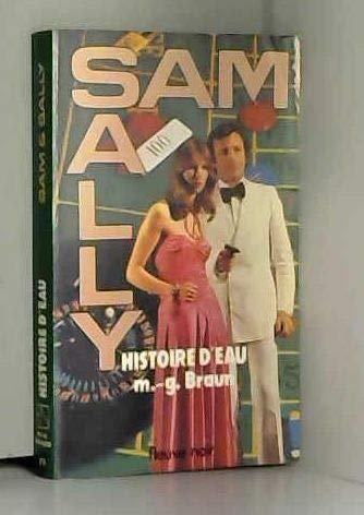 9782265006935: Histoire d'eau (Collection Sam et Sally)