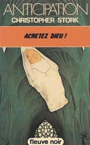 9782265011632: Achetez Dieu: Collection: Anticipation fleuve noir n° 960