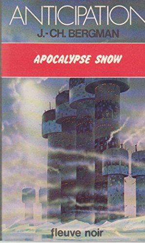 Apocalypse snow: Jean Christian Bergman
