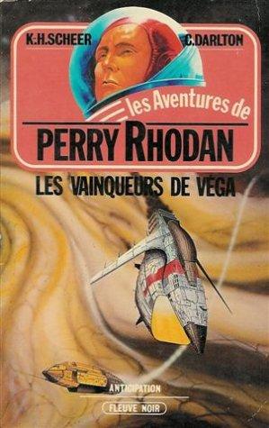9782265013698: Les vainqueurs de Véga : Collection : Les aventures de Perry Rhodan : Anticipation fleuve noir n° 307 / 5