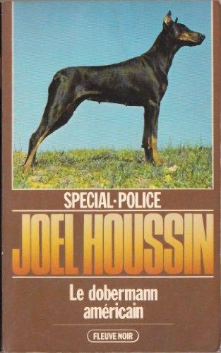 9782265015173: Le Dobermann américain (Spécial police)