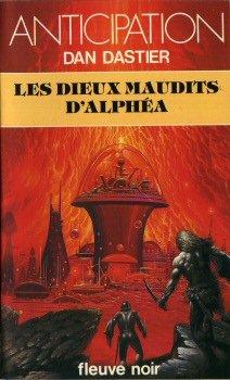 Les Dieux maudits d'Alphéa [Jan 01, 1981]