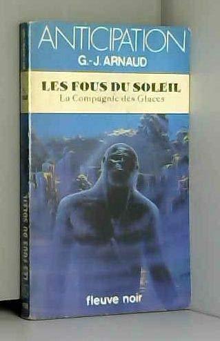 9782265021617: Les Fous du soleil (Collection Anticipation)